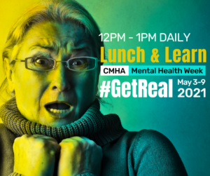 12PM - 1PM Daily Lunch & Learn for CMHA Mental Health Week