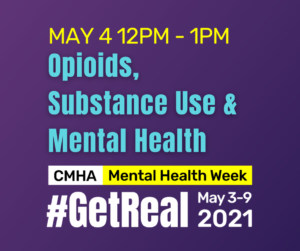 May 4 12PM - 1PM Opioids, Substance Use & Mental Health