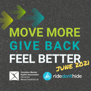 Move more give back feel better: promo for Ride Don't Hide Edmonton coming up June 2021