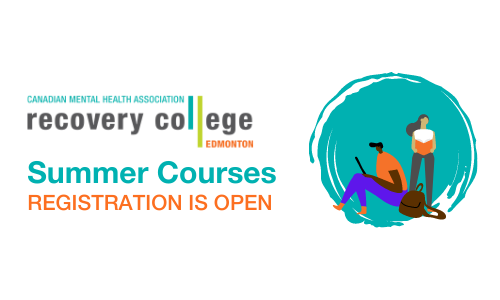 Recovery College Edmonton, Summer Courses, Registration is open
