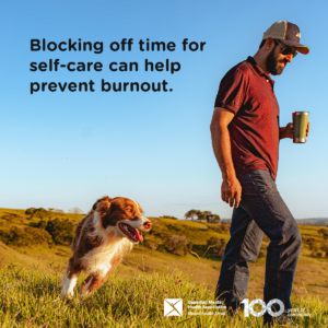 Person walking their dog. Texts reads 'Blocking off time for self-care can help prevent burnout'