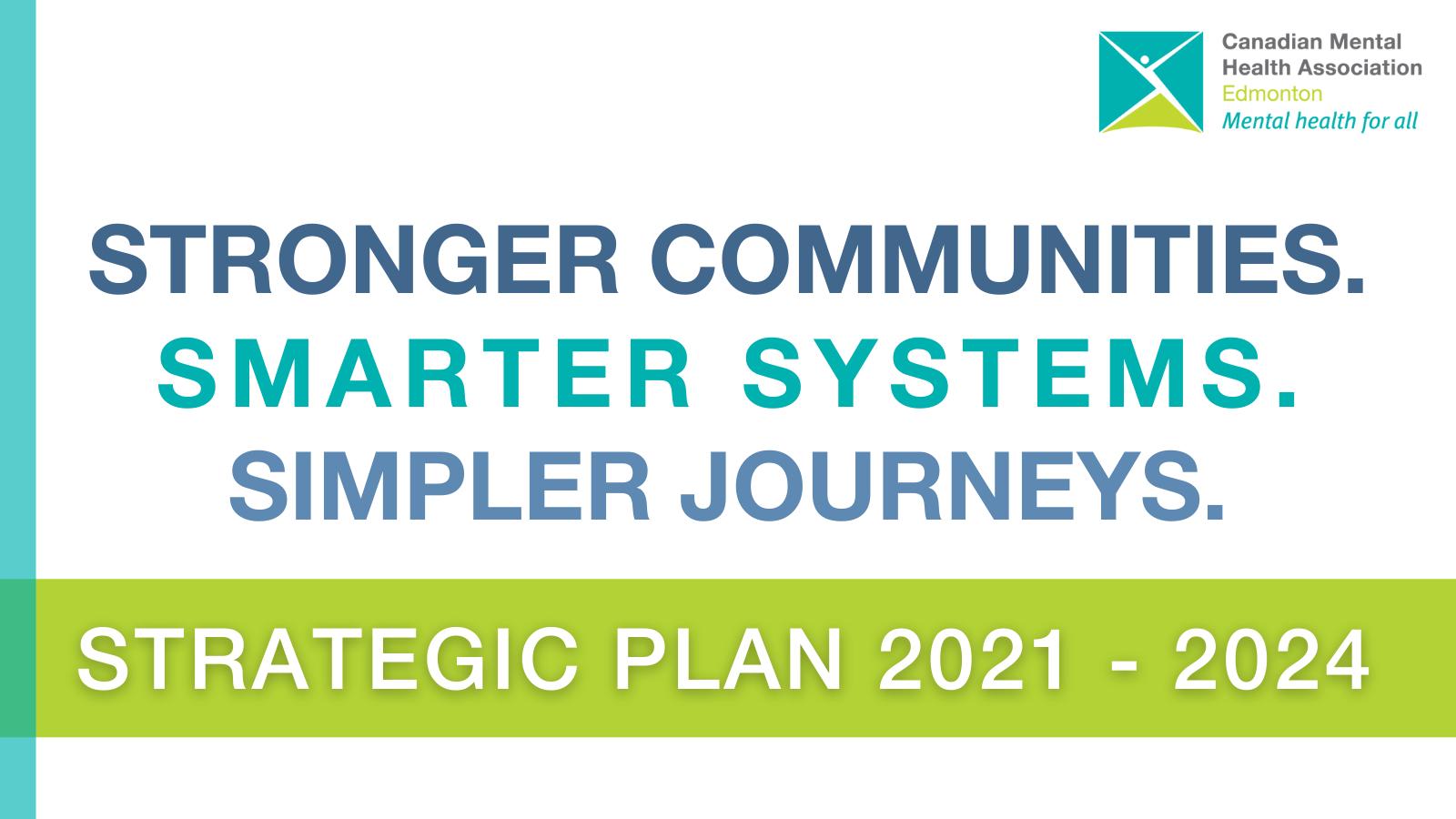 Text reads 'Stronger communities. Smarter systems. Simpler journeys. Strategic Plan 2021 - 2024'